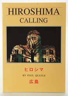 Hiroshima Calling photos/ pictures book